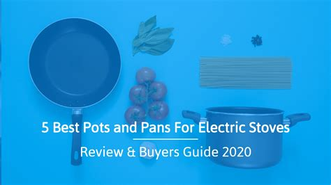 pots pans electric stoves stove buyers guide