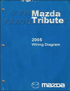 2005 Mazda Tribute Wiring Diagram Manual Original