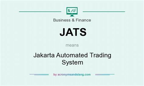 automated trading system jats jakarta automated trading system in business