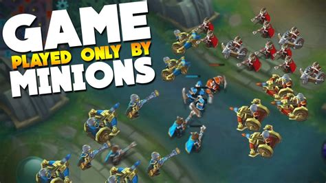 Mobile Legends Minions Vs Minions (game Played Only By