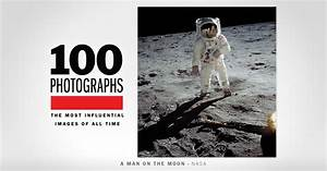 100 Most Influential Photos Revealed By TIME