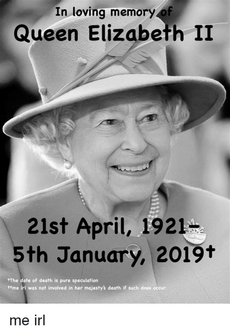 loving memory queen elizabeth ii st april