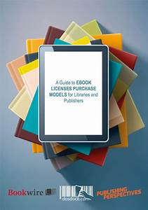 Free Guide To Ebook Licensing For Libraries And Publishers