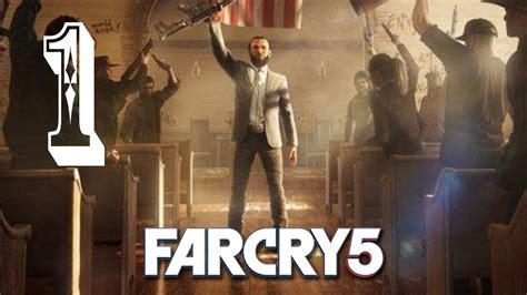 Far Cry 5  Walkthrough Gameplay Part 1 [ps4] Youtube