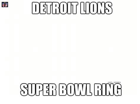 Lions Super Bowl Meme - 25 best memes about detroit lions detroit lions memes