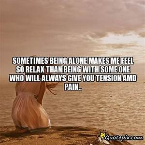 Sad Quotes About Being Alone. QuotesGram