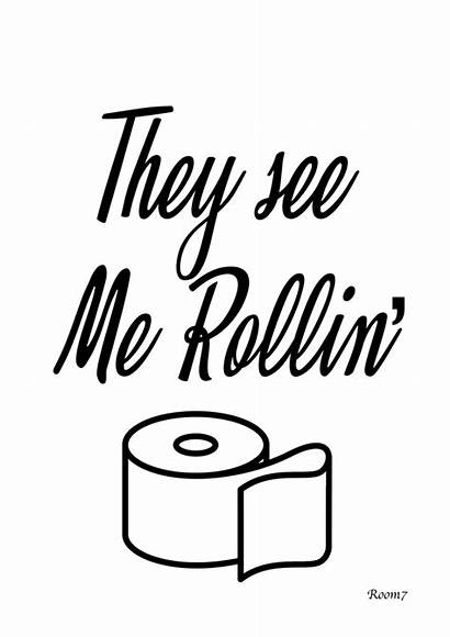 Rollin They