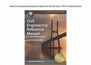 Read Civil Engineering Reference Manual For The Pe Exam