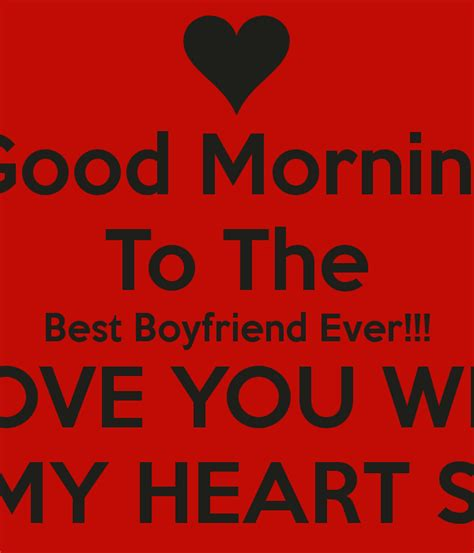 Best Boyfriend Meme - good morning to the best boyfriend ever i love you with all my heart saige poster morgan