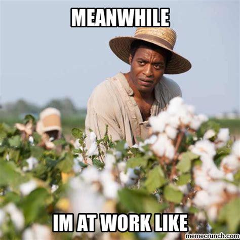 Slave Memes - slave memes related keywords slave memes long tail keywords keywordsking