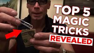 Top 5 Magic Tricks You Can Do At Home Revealed