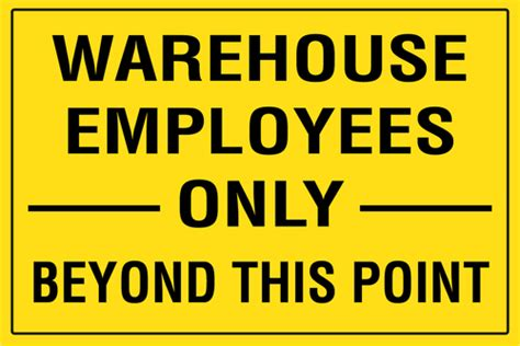 Warehouse Employees Only Beyond This Point