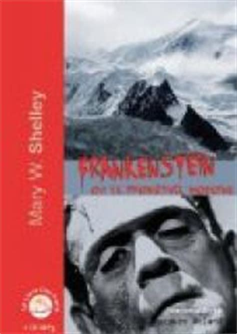 frankenstein ou le prom 233 th 233 e moderne shelley babelio