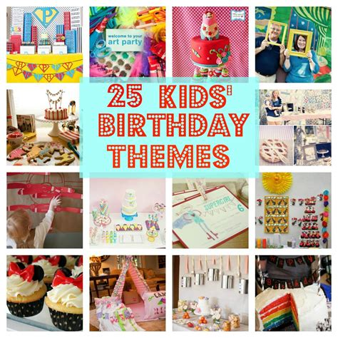 10 most creative birthday party themes for 25 best kids 39 birthday party ideas