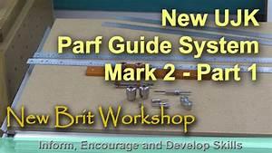 Ujk Parf Guide System Mark 2 - Part 1