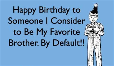 Happy Birthday Brother Meme - unique birthday wishes quotes for brother 2happybirthday