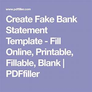 Printable Blank Invoice Template Create Fake Bank Statement Template Fill Online