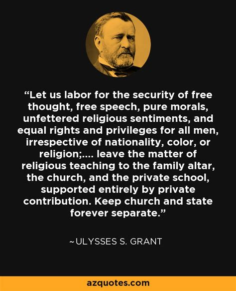 ulysses  grant quote   labor   security