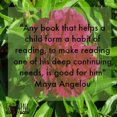 Any Book That Helps A Child Form A Habit Of Reading, To Make Reading One Of His Deep Continuing