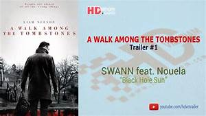 A WALK AMONG THE TOMBSTONES - Trailer 1 Music (Nhạc nền ...