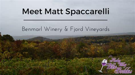Fjord Vineyards by Meet Matt Spaccarelli Of Fjord Vineyards Benmarl Winery