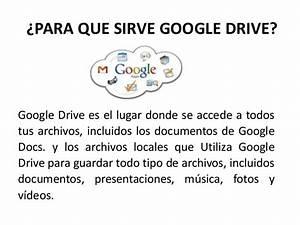 exposicion de google drive With google docs que sirve