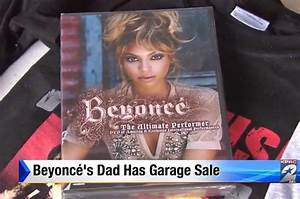Beyoncé's Dad Had A Garage Sale To Sell Her Old Stuff