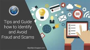 Tips And Guide How To Identify And Avoid Fraud  U0026 Scams