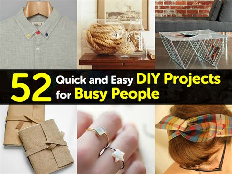 quick  easy diy projects  busy people
