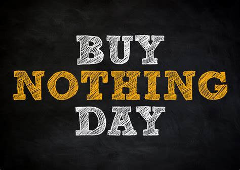 Buy Nothing Day In 20192020  When, Where, Why, How Is