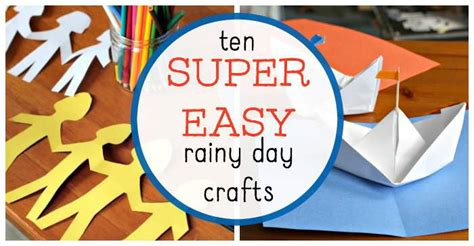 easy rainy day crafts  kids   entertaining