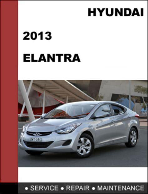 small engine service manuals 2012 hyundai elantra electronic valve timing 2013 hyundai elantra repair manual free download hyundai elantra coupe 2013 to 2015 service