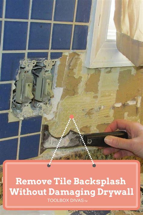 removing kitchen tile backsplash tile removal 101 remove the tile backsplash without damaging the drywall