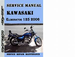 Kawasaki Eliminator 125 2006 Service Repair Manual