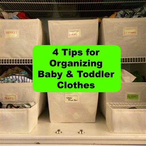 Today's Hint 4 Tips For Organizing Baby & Toddler Clothes