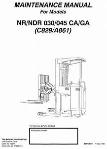 Yale Narrow Aisle Reach Truck C829  Ndr030ca  Ndr045ca