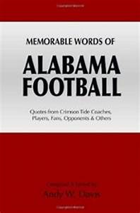 Alabama Sayings... Memorable Occasions Quotes