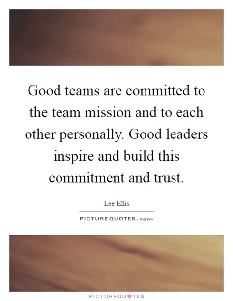 good team quotes good team sayings good team picture