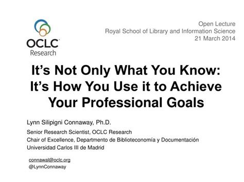 what are your professional goals ppt it s not only what you know it s how you use it to