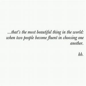Love Quotes For Him : that's the most beautiful thing in ...
