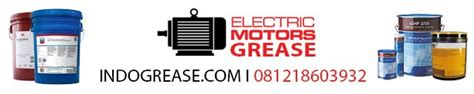 Electric Motor Grease by Produk Jual Grease Distributor Agen Indonesia