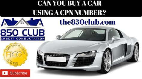 Can You Buylease A Car With A Cpn Number  850 Club