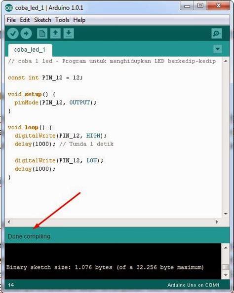 Penulisan Lop Yang Benar by Cara Memprogram Dan Menjalankan Arduino Arduino Tutorials