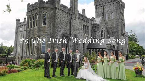 #9 The Irish Wedding Song