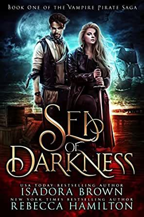 sea  darkness  vampire fantasy romance  pirates