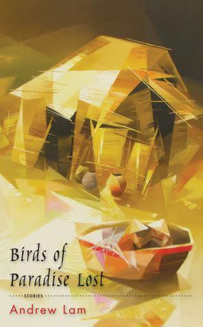 birds  paradise lost  andrew lam