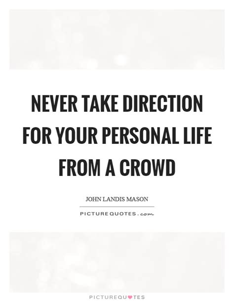 direction  life quotes sayings direction  life