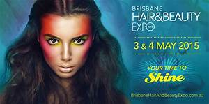 Brisbane Hair And Beauty Expo Sunday 3rd And Monday 4th