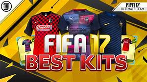 THE BEST KITS ON FIFA 17