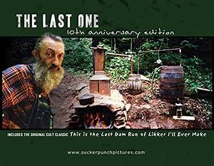 The Last One - Popcorn Sutton Documentary - Special ...